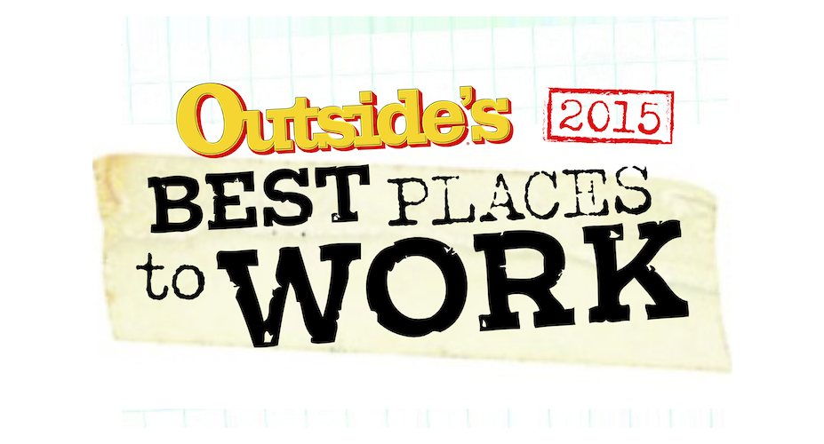 We're one of OUTSIDE's Best Places to Work 2015