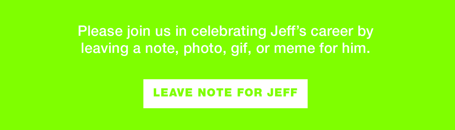 Leave a note for Jeff Gray