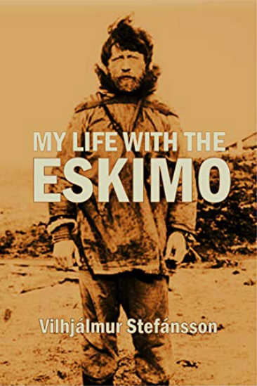 My Life with the Eskimo book cover